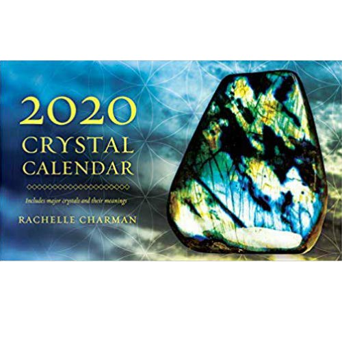 2020 Crystal Calendar by Rachelle Charman