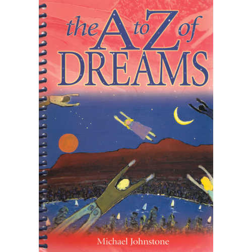 A to Z of Dreams by Michael Johnstone