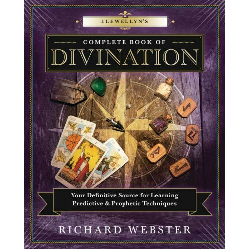 Llewellyn Complete Book of Divination by Richard Webster