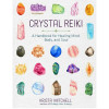 Crystal Reiki by Krista Mitchell