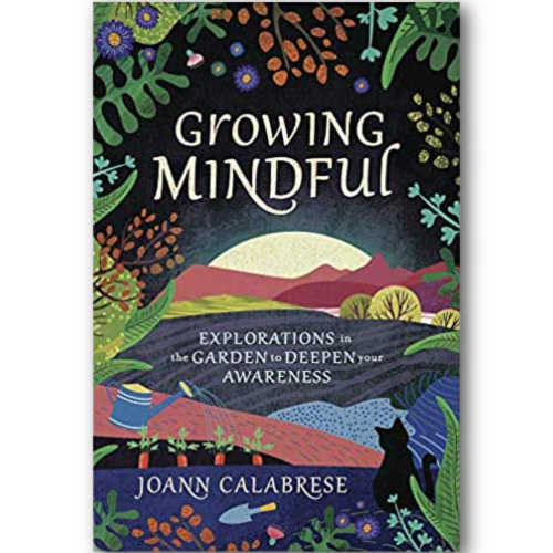 Growing Mindful by Joann Calabrese