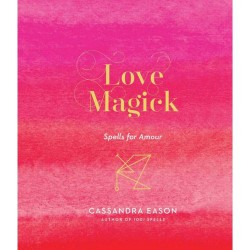 Love Magick (hc) by Cassandra Eason