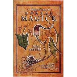 Compendium of Herbal Magick by Paul Beyerl